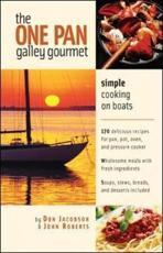The One-Pan Galley Gourmet - Don Jacobson, John Roberts