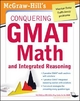 McGraw-Hills Conquering the GMAT Math and Integrated Reasoning - Robert E. Moyer