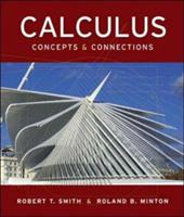 Calculus: Concepts & Connections [With Mathzone Student Access Kit] - Smith, Robert T. / Minton, Roland B.