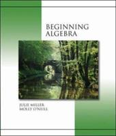 Beginning Algebra (Hardcover) with Mathzone - O'Neill, Molly / Miller, Julie
