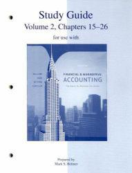 Financial and Managerial Accounting -Study Guide, Volume 2 - Jan Williams, Sue Haka, Mark S Bettner and Joseph V Carcello