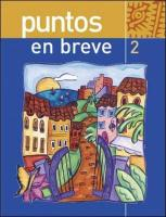 Puntos En Breve (Student Edition) + Bind-In Olc Passcode Card [With Access Code]