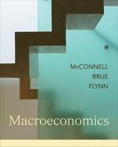 Macroeconomics: Principles, Problems, and Policies - McConnell, Campbell R. / Brue, Stanley L. / Flynn, Sean M.