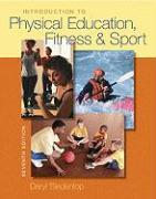 Introduction to Physical Education, Fitness, and Sport