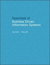 Essentials of Business Driven Information Systems - Baltzan, Paige / Phillips, Amy