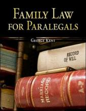 Family Law for Paralegals - Kent, George W. / Kent George