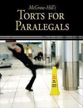 McGraw-Hill's Torts for Paralegals - Schaffer, Lisa / Wietecki, Andrew
