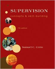 Supervision: Concepts and Skill-Building - Samuel Certo