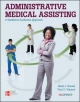 Administrative Medical Assisting a Workforce Readiness Approach - Helen J. Houser; Kathryn A. Booth; Terri  D. Wyman; Sandra Moaney-Wright