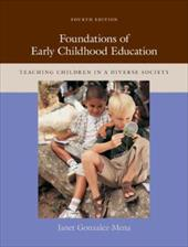 Foundations of Early Childhood Education: Teaching Children in a Diverse Society - Gonzalez-Mena, Janet / Gonzalez-Mena Janet