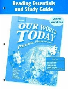 Our World Today Reading Essentials and Study Guide Student Workbook: People, Places, and Issues - McGraw-Hill Education