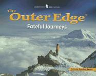 The Outer Edge: Fateful Journeys (Critical Reading)