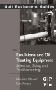 Emulsions and Oil Treating Equipment - Maurice Stewart;  Ken Arnold