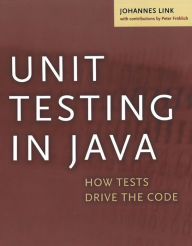 Unit Testing in Java: How Tests Drive the Code - Johannes Link