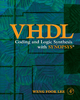 VHDL Coding and Logic Synthesis with Synopsys - Weng Fook Lee
