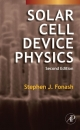 Solar Cell Device Physics - Stephen Fonash