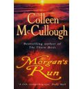 Morgan's Run - Colleen McCullough