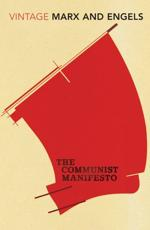 The Communist Manifesto - Friedrich Engels (author), Karl Marx (author), David Aaronovitch (introduction)
