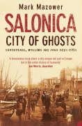 Salonica, City of Ghosts