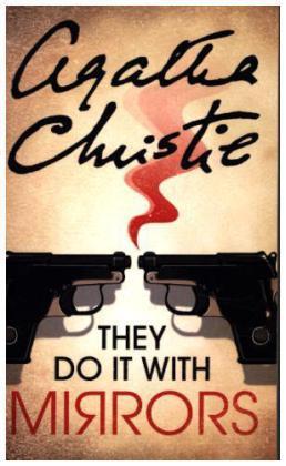 Miss Marple: They Do It with Mirrors. Fata Morgana, englische Ausgabe - Christie, Agatha