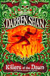Killers of the Dawn (The Saga of Darren Shan, Book 9) - Shan, Darren