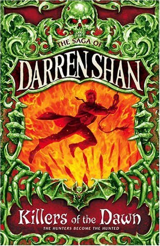 Killers of the Dawn (The Saga of Darren Shan) - Shan, Darren