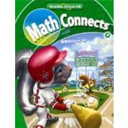 Math Connects, Grade 4, Student Edition - MacMillan/McGraw-Hill