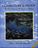 Conjecture and Proofs: An Introduction to Mathematical Thinking