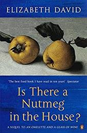 Is There a Nutmeg in the House? - David, Elizabeth