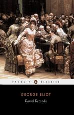 Daniel Deronda - George Eliot (author), Terence Cave (editor), Terence Cave (introduction), Terence Cave (notes)