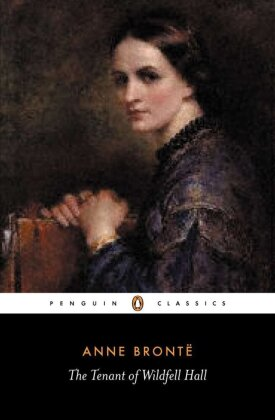 Penguin Classics: The Tenant of Wildfell Hall - Brontë, Anne / Davies, Stevie (Hrsg.)