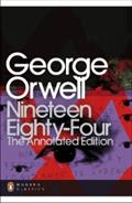 Nineteen Eighty-Four: The Annotated Edition
