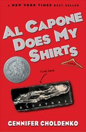 Al Capone Does My Shirts - Choldenko, Gennifer