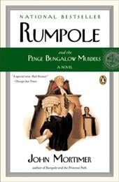 Rumpole and the Penge Bungalow Murders - Mortimer, John Clifford