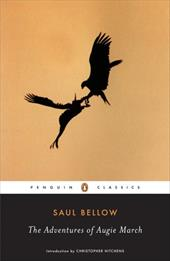 The Adventures of Augie March - Bellow, Saul / Hitchens, Christopher