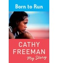 Born To Run - Cathy Freeman