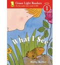 What I See - Holly Keller