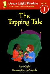 The Tapping Tale - Giglio, Judy / Cepeda, Joe