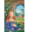 Patience, Princess Catherine - Assistant Professor Department of Professional Communication Carolyn Meyer