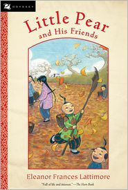 Little Pear And His Friends - Eleanor Frances Lattimore