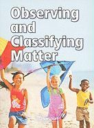 Observing and Classifying Matter