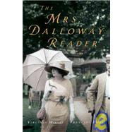 The Mrs. Dalloway Reader - Woolf, Virginia