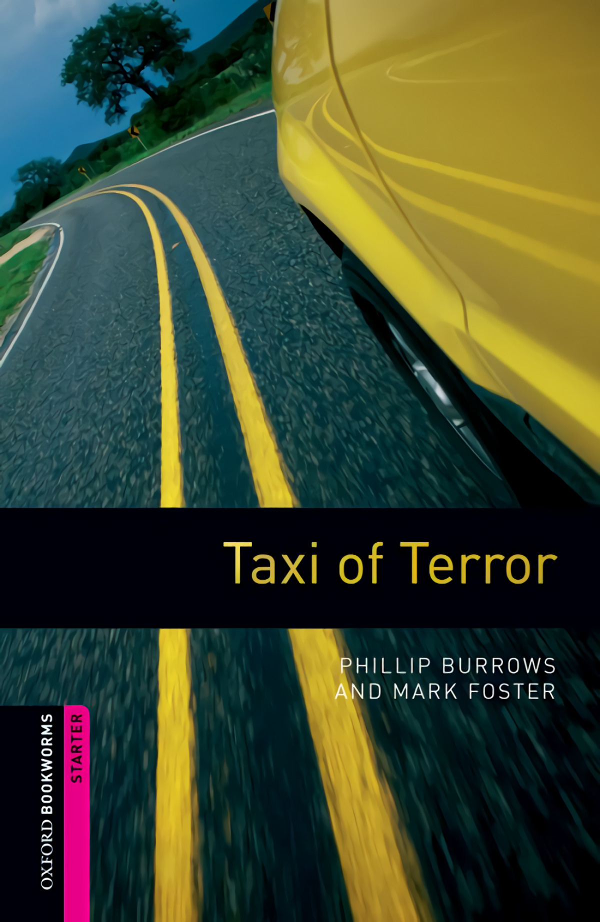 Oxford Bookworms. Starter: Taxi of Terror Edition 08 - Foster, Mark