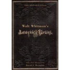 Walt Whitman's Leaves Of Grass - David S. Reynolds