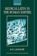 Medical Latin in the Roman Empire