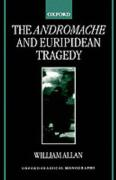 The Andromache and Euripidean Tragedy