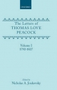 The Letters of Thomas Love Peacock: Volume 1 - Thomas Love Peacock; Nicholas A. Joukovsky
