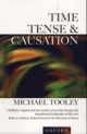 Time, Tense, and Causation - Michael Tooley