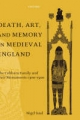 Death, Art and Memory in Medieval England - Nigel Saul