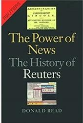 The Power of News: The History of Reuters - Read, Donald